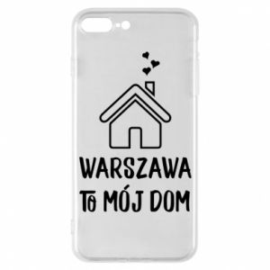 Etui na iPhone 7 Plus Warsaw is my home - PrintSalon