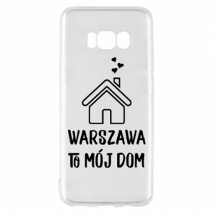 Etui na Samsung S8 Warsaw is my home - PrintSalon