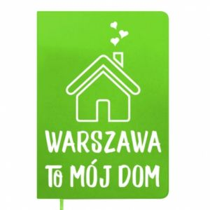 Notepad Warsaw is my home