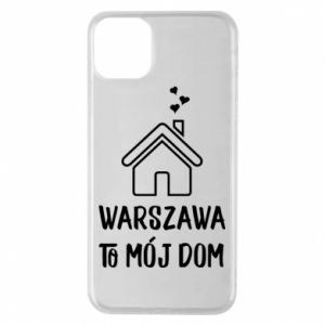 Phone case for iPhone 11 Pro Max Warsaw is my home