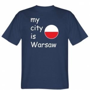 T-shirt My city is Warsaw
