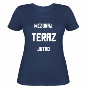Women's t-shirt Yesterday Today Tomorrow