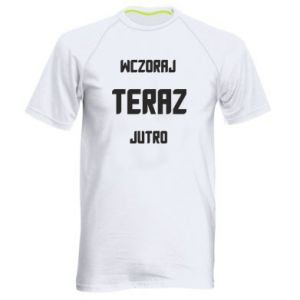 Men's sports t-shirt Yesterday Today Tomorrow