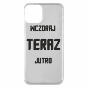 iPhone 11 Case Yesterday Today Tomorrow