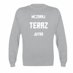 Kid's sweatshirt Yesterday Today Tomorrow