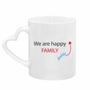 Kubek z uchwytem w kształcie serca We are happy family. For Dad