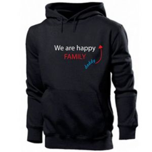 Men's hoodie We are happy family. For Dad