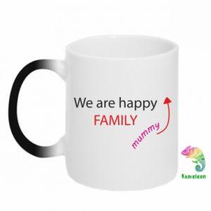 Kubek-kameleon We are happy family. For Mom