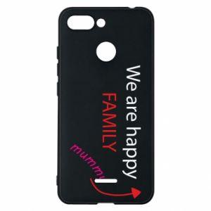 Etui na Xiaomi Redmi 6 We are happy family. For Mom