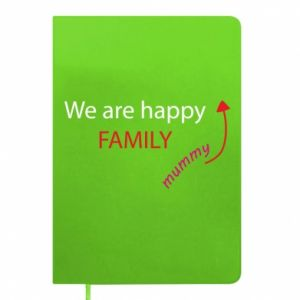 Notes We are happy family. For Mom