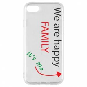Etui na iPhone 8 We are happy family. It's me