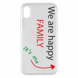 Etui na iPhone X/Xs We are happy family. It's me
