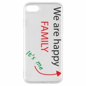 Etui na iPhone 7 We are happy family. It's me
