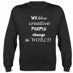Bluza (raglan) We beliwe creative people