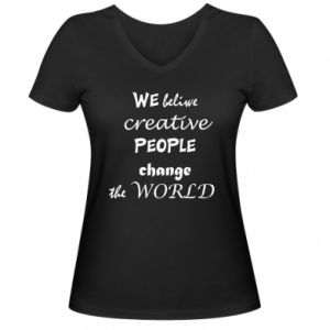 Damska koszulka V-neck We beliwe creative people