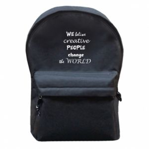 Backpack with front pocket We beliwe creative people