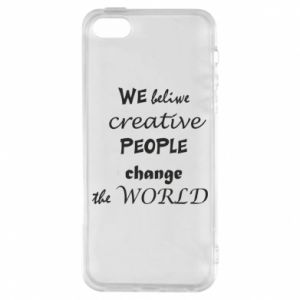 Etui na iPhone 5/5S/SE We beliwe creative people