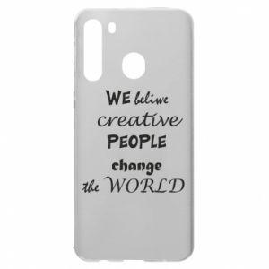 Etui na Samsung A21 We beliwe creative people