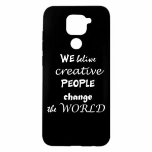 Etui na Xiaomi Redmi Note 9/Redmi 10X We beliwe creative people