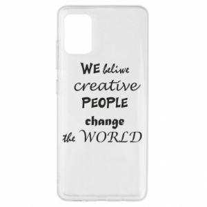 Etui na Samsung A51 We beliwe creative people
