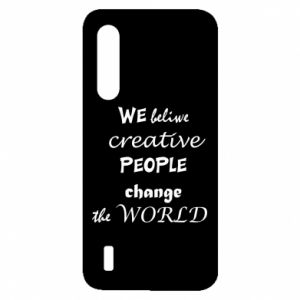 Etui na Xiaomi Mi9 Lite We beliwe creative people