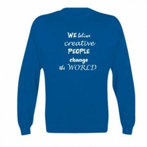 Bluza dziecięca We beliwe creative people