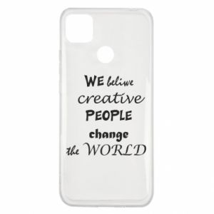 Etui na Xiaomi Redmi 9c We beliwe creative people