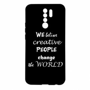 Etui na Xiaomi Redmi 9 We beliwe creative people