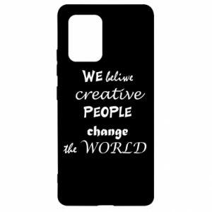Etui na Samsung S10 Lite We beliwe creative people