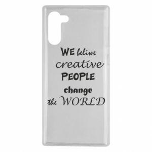 Etui na Samsung Note 10 We beliwe creative people