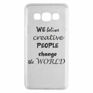 Etui na Samsung A3 2015 We beliwe creative people