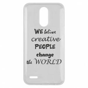 Etui na Lg K10 2017 We beliwe creative people