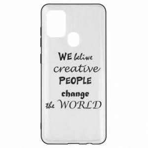 Etui na Samsung A21s We beliwe creative people