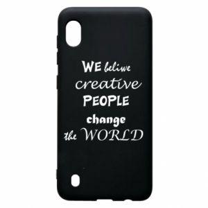 Etui na Samsung A10 We beliwe creative people