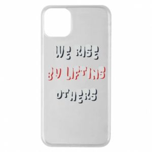 Etui na iPhone 11 Pro Max We rise by liftins others
