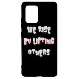 Etui na Samsung S10 Lite We rise by liftins others
