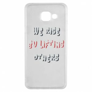Etui na Samsung A3 2016 We rise by liftins others