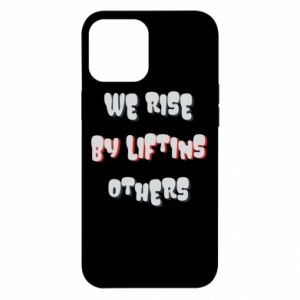 Etui na iPhone 12 Pro Max We rise by liftins others