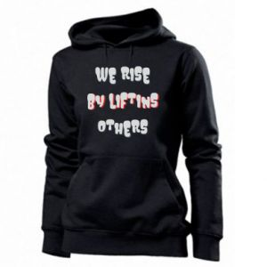 Damska bluza We rise by liftins others