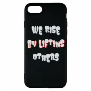 Etui na iPhone 7 We rise by liftins others