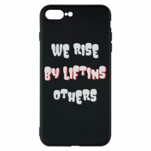 Etui na iPhone 8 Plus We rise by liftins others
