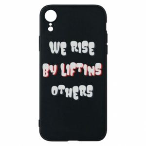 Etui na iPhone XR We rise by liftins others