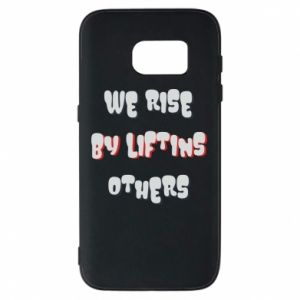 Etui na Samsung S7 We rise by liftins others