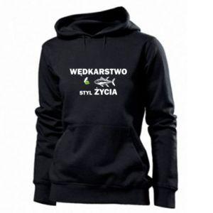 Women's hoodies Fishing is the way of life