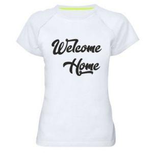 Damska koszulka sportowa Welcome home
