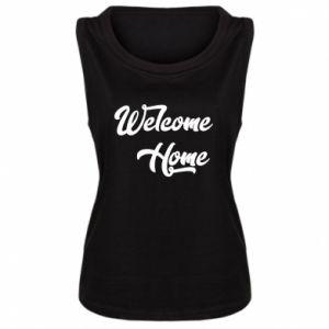 Damska koszulka bez rękawów Welcome home