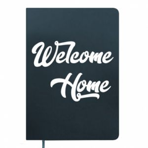 Notes Welcome home