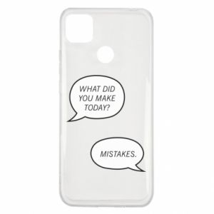 Xiaomi Redmi 9c Case What did you make today? Mistakes.