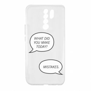 Xiaomi Redmi 9 Case What did you make today? Mistakes.