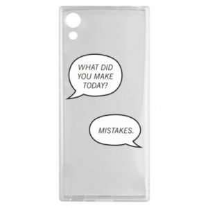 Sony Xperia XA1 Case What did you make today? Mistakes.